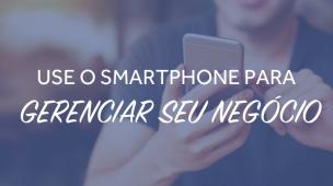 smartphone-para-gerenciar-seu-negocio