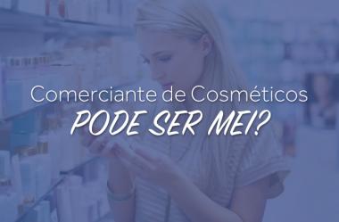 Comerciante de cosméticos pode ser MEI