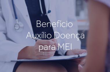 Benefício de Auxílio Doença para MEI