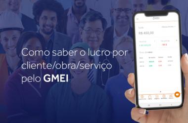 Como saber o lucro por cliente/obra/serviço pelo GMEI
