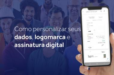 Como personalizar seus dados, logomarca e assinatura digital