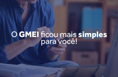 O GMEI ficou mais simples para você!