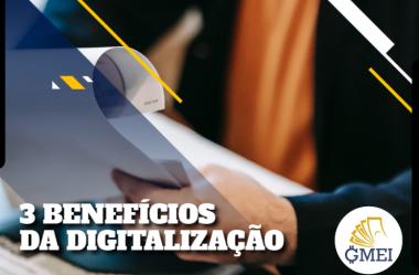3 Benefícios da Digitalização