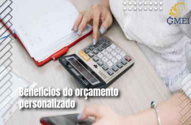 Benefícios do Orçamento Personalizado